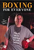 img - for [Boxing for Everyone: How to Get Fit and Have Fun with Boxing] (By: Cappy Kotz) [published: December, 1998] book / textbook / text book