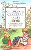 Children with Cerebral Palsy: A Parent's Guide