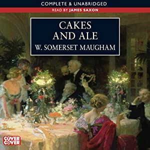 Cakes and Ale | [W. Somerset Maugham]