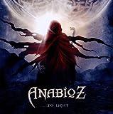 echange, troc Anabioz - ...to Light