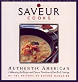 Saveur Cooks Authentic American: Celibrating the Recipes and Diverse Traditions of Our Rich Heritage (0811821609) by Andrews, Colman
