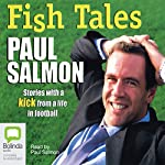 Fish Tales | Paul Salmon