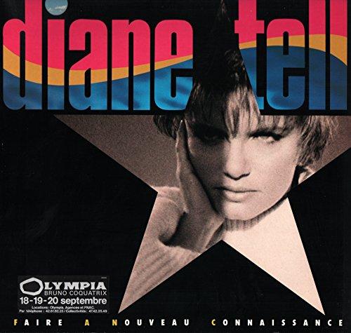 """Diane Tell - Faire à Nouveau Connaissance ( Vinyle, album 33 tours 12"""" ) Pathé Marconi - EMI 2405501 , 1986 - J'arrive pas j'arrive - Paradis d'espace - En passant - Pas grand chose - Faire à nouveau connaissance - L'âge bête - La rue est comme une maison - Partie"""