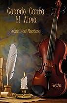 Cuando Canta El Alma (Spanish Edition)