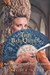 The Bad Queen
