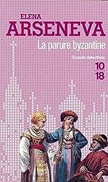 La  parure byzantine