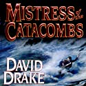 Mistress of the Catacombs: Lord of the Isles, Book 4 (       UNABRIDGED) by David Drake Narrated by Michael Page
