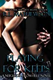 img - for Playing For Keeps (A Neighbor From Hell Series Book 1) book / textbook / text book