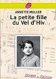 Annette Muller La Petite Fille Du Vel D'hiv