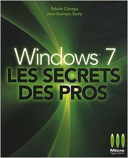 Windows 7 Les secrets des pros