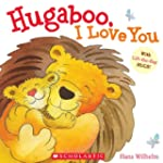 Hugaboo, I Love You: Padded Board Book