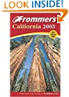 Frommer's California 2003 (Frommer's Complete Guides)