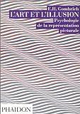 echange, troc Ernst Hans Gombrich - L'Art et l'Illusion : Psychologie de la représentation picturale