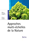 img - for approches multi-echelles de la nature book / textbook / text book