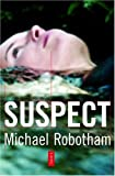 Suspect (0385508611) by Michael Robotham
