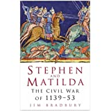 Stephen and Matilda: The Civil War Of 1139-53by Jim Bradbury