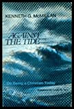 img - for AGAINST THE TIDE - On Being a Christian Today book / textbook / text book