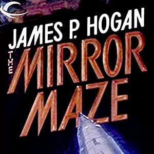 Mirror Maze | [James P. Hogan]