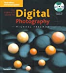 The Complete Guide to Digital Photogr...