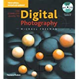 The Complete Guide to Digital Photographyby Michael Freeman