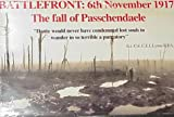 Battlefront: 6th November 1917 : The Fall of Passchendaele : 19 Documents (Document Pack)