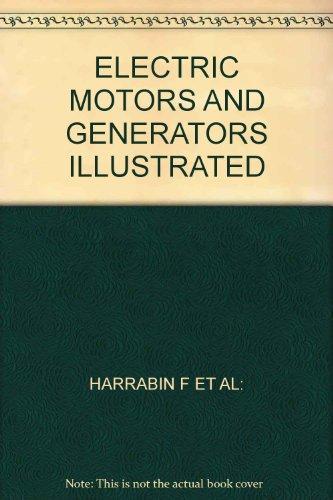 Electric Motors And Generators Illustrated