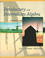 Introductory and Intermediate Algebra  by Lial