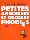 """Afficher """"Petites angoisses et grosses phobies"""""""