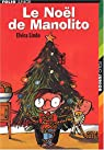 Le Noël de Manolito par Lindo