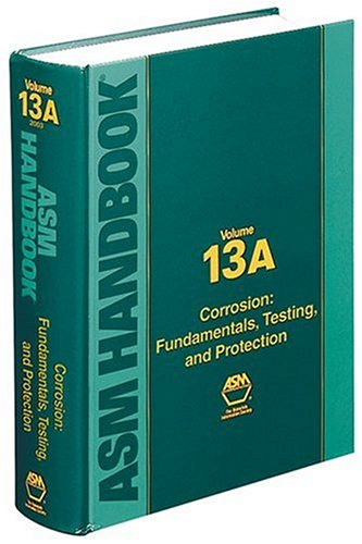 ASM Handbook: Corrosion : Fundamentals, Testing, and Protection - ASM International - 0871707055 - ISBN:0871707055