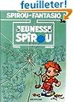 Spirou et Fantasio, tome 38 : La Jeun...