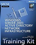 img - for MCSE Self-Paced Training Kit (Exam 70-297): Designing a Microsoft  Windows Server  2003 Active Directory  and Network Infrastructure: (Exam 70-297); ... Infrastructure (Microsoft Press Training Kit) book / textbook / text book