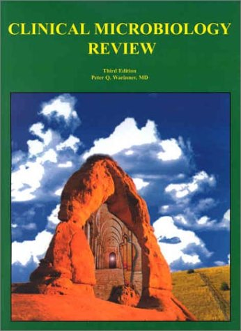 Clinical Microbiology Review, Third Edition