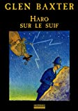 Haro sur le suif (French Edition) (2842302265) by Glen Baxter