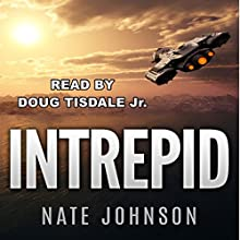 Intrepid Audiobook by Nate Johnson Narrated by Doug Tisdale, Jr.