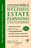 Practical Guide To Successful Estate Planning - Iowa, Minnesota, North Dakota, South Dakota, and Wisconsin (The User-Friendly Financial Series)