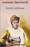 echange, troc Isabelle Eberhard - Ecrits intimes