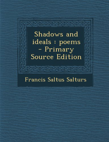 Shadows and Ideals: Poems