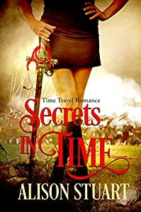 Secrets In Time: Time Travel Romance by Alison Stuart ebook deal
