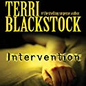 Intervention Audiobook by Terri Blackstock Narrated by Cassandra Campbell
