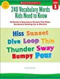 240 Vocabulary Words Kids Need to Know: Grade 1: 24 Ready-to-Reproduce Packets That Make Vocabulary Building Fun & Effective (0545460506) by Einhorn, Kama