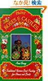 Paint Roses and Castles: Traditional Narrow Boat Painting for Homes and Boats