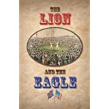 The Lion and the Eagleby Iain Manson