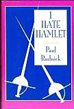 I hate Hamlet: A play