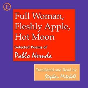 Full Woman, Fleshly Apple, Hot Moon Audiobook