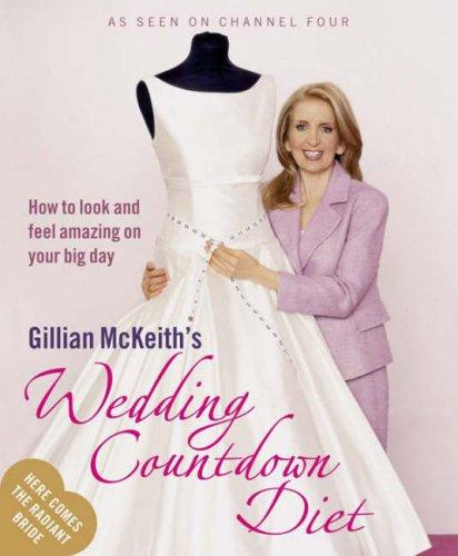 Gillian McKeith's Wedding Countdown Diet: How