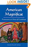 American Magnificat: Protestants on Mary of Guadalupe