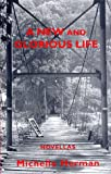A New and Glorious Life (Carnegie Mellon Short Fiction Series)