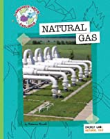 Natural Gas (Language Arts Explorer)