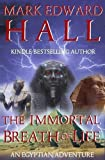 The Immortal Breath of Life (An Egyptian Adventure) All New Extended Version